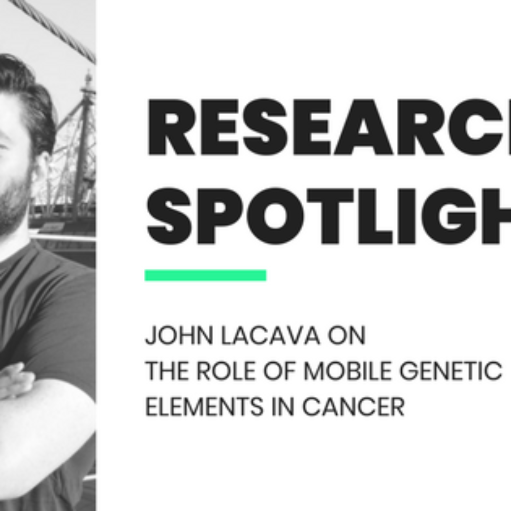 John LaCava on The Role of Mobile Genetic Elements in Cancer